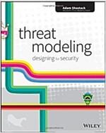 Threat Modeling: Designing for Security (Paperback)