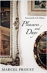 Pleasures and Days (Paperback)