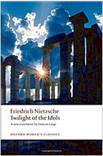 Twilight of the Idols (Paperback)