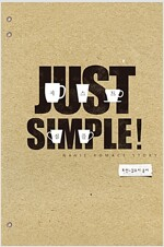 Just simple!