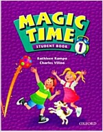 Magic Time 1: Student Book (Paperback)