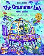 The Grammar Lab:: Book Three : Grammar for 9- to 12-year-olds with loveable characters, cartoons, and humorous illustrations (Paperback)