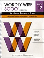 Wordly Wise 3000: Book 12 (Teacher Resource, 3rd Edition)