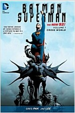Batman/Superman Vol. 1: Cross World (the New 52) (Hardcover, 52, Revised)