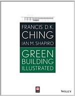 Green Building Illustrated (Paperback)