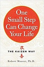 One Small Step Can Change Your Life: The Kaizen Way (Paperback)