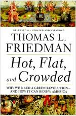 [중고] Hot, Flat, and Crowded, Release 2.0: Why We Need a Green Revolution--And How It Can Renew America (Paperback, Updated, Expand)