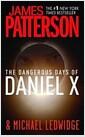 [중고] The Dangerous Days of Daniel X (Mass Market Paperback, Reprint)