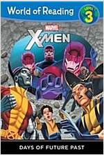 World of Reading: X-Men Days of Future Past: Level 3 (Paperback)