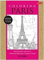 Coloring Paris: Featuring the Artwork of Celebrated Illustrator Tomislav Tomic (Paperback)