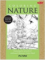 Coloring Nature: Featuring the Artwork of Celebrated Illustrator Helen Ward (Paperback)