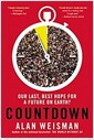 [중고] Countdown: Our Last, Best Hope for a Future on Earth? (Paperback)
