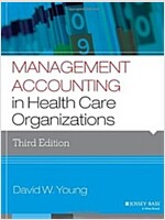 Management Accounting in Health Care Organizations (Paperback, 3)