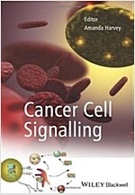 Cancer Cell Signalling (Paperback, 1st)