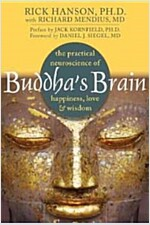 [중고] Buddha's Brain: The Practical Neuroscience of Happiness, Love & Wisdom (Paperback)