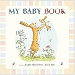 Guess How Much I Love You: My Baby Book (Hardcover)