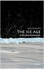 The Ice Age : A Very Short Introduction (Paperback)
