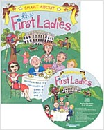 Smart About The First Ladies (Paperback + CD)