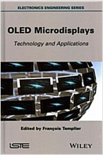 OLED Microdisplays : Technology and Applications (Hardcover)
