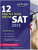 Kaplan 12 Practice Tests for the SAT 2015 (Paperback, 8th)