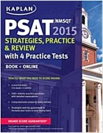 Kaplan PSAT/NMSQT Strategies, Practice, & Review (Paperback, 2015)
