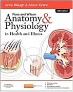 Ross and Wilson Anatomy and Physiology in Health and Illness (Paperback, 12 Revised edition)