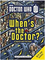 Doctor Who: When's the Doctor? (Paperback)