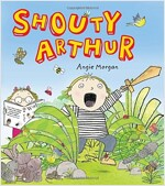 Shouty Arthur (Paperback)