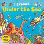 I Explore! Under the Sea (Board Book)