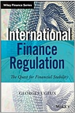 International Finance Regulation: The Quest for Financial Stability (Hardcover)