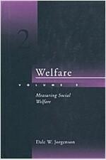 Welfare - Vol. 2: Measuring Social Welfare (Paperback)