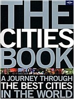 The Cities Book: A Journey Through the Best Cities in the World (Paperback)