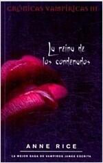 Reina de Los Condenados, La (Paperback)