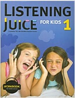 Listening Juice for Kids 1 Workbook (Paperback)