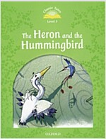 Classic Tales: Level 3: Heron & Hummingbird (Paperback, 2 Rev ed)