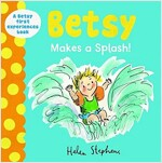 Betsy Makes a Splash (Hardcover)