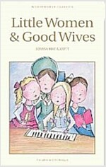 Little Women & Good Wives (Paperback, New ed)