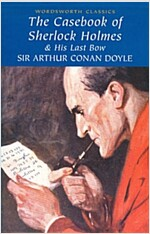 The Casebook of Sherlock Holmes & His Last Bow (Paperback)