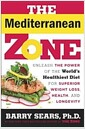[중고] The Mediterranean Zone: Unleash the Power of the World's Healthiest Diet for Superior Weight Loss, Health, and Longevity (Hardcover)