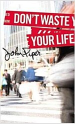 Don't Waste Your Life (Paperback)