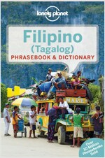 Lonely Planet Filipino (Tagalog) Phrasebook & Dictionary (Paperback, 5, Revised)
