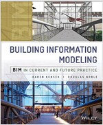 Building Information Modeling: Bim in Current and Future Practice (Hardcover)