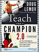 Teach Like a Champion 2.0: 62 Techniques That Put Students on the Path to College (Paperback, 2)
