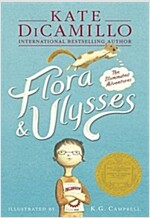Flora & Ulysses : The Illuminated Adventures (Paperback)