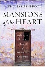 Mansions of the Heart : Exploring the Seven Stages of Spiritual Growth (Hardcover)