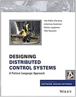 Designing Distributed Control Systems: A Pattern Language Approach (Hardcover)