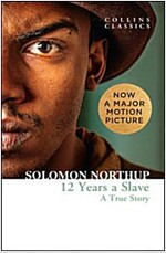 Twelve Years a Slave : A True Story (Paperback)