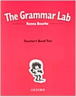 The Grammar Lab:: Teacher's Book Two : Grammar for 9- to 12-Year-Olds with Loveable Characters, Cartoons and Humorous Illustrations (Paperback)