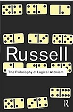 The Philosophy of Logical Atomism (Paperback, 1st)