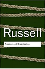 Freedom and Organization (Paperback)